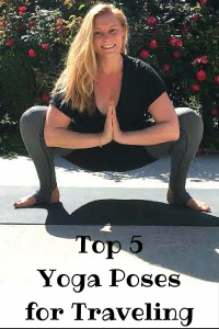 Top 5 Yoga Poses for Traveling
